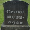 Grave Messages